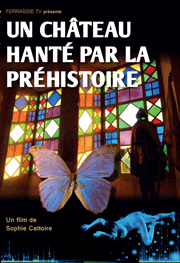 Un Château Hanté par la Préhistoire est à ne pas rater